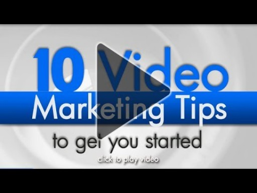 10 Great Video Marketing Tips to Get You Started